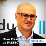 Tande Vieira é o novo presidente da FAETEC